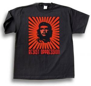 Che resist oppression